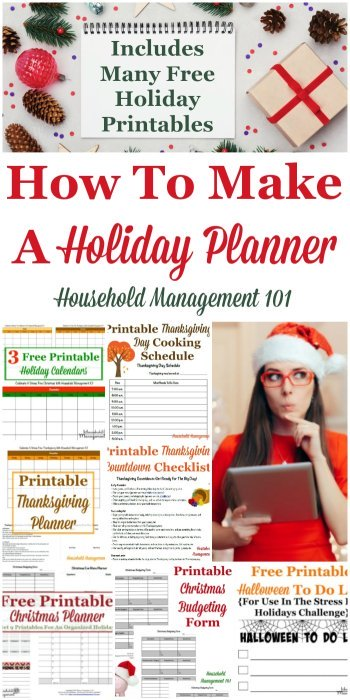 How to make a holiday planner for a stress free holiday season, including a round up of many free holiday printables available for use in your planner {on Household Management 101} #HolidayPlanner #ChristmasPlanner #ThanksgivingPlanner