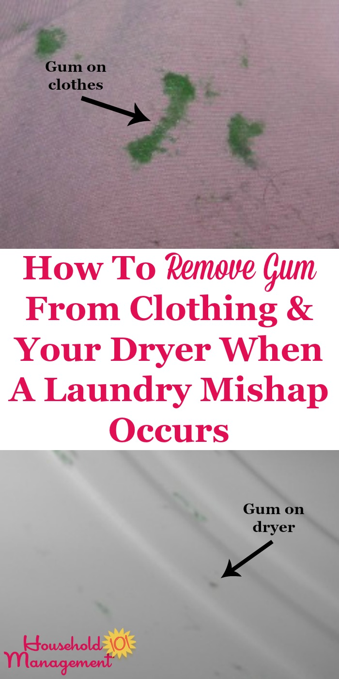 How to remove gum from clothing and your dryer when a laundry mishap occurs {on Household Management 101} #GumStain #RemoveGum #GumRemoval