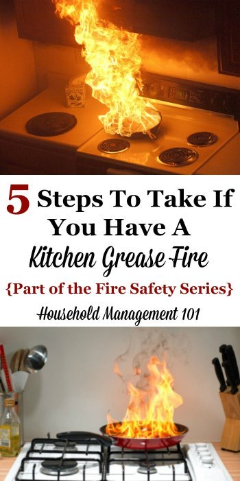 5 steps to take if you have a kitchen grease fire, and hint, one of them is NOT to douse it with water! {on Household Management 101}