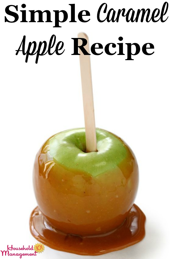 Here is my simple family favorite caramel apple recipe. My mother-in-law shared it with me, and my kids love it as much as my hubby! {on Household Management 101} #CaramelAppleRecipe #HalloweenRecipes #CaramelApple