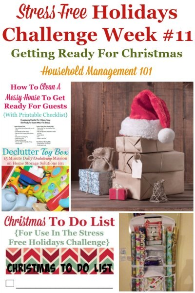 Week #11 of the Stress Free Holidays Challenge, with this week's Christmas preparations and tasks to make this holiday fun and not so stressful by planning ahead {on Household Management 101} #ChristmasPlanning #ChristmasPreparations #StressFreeHolidays