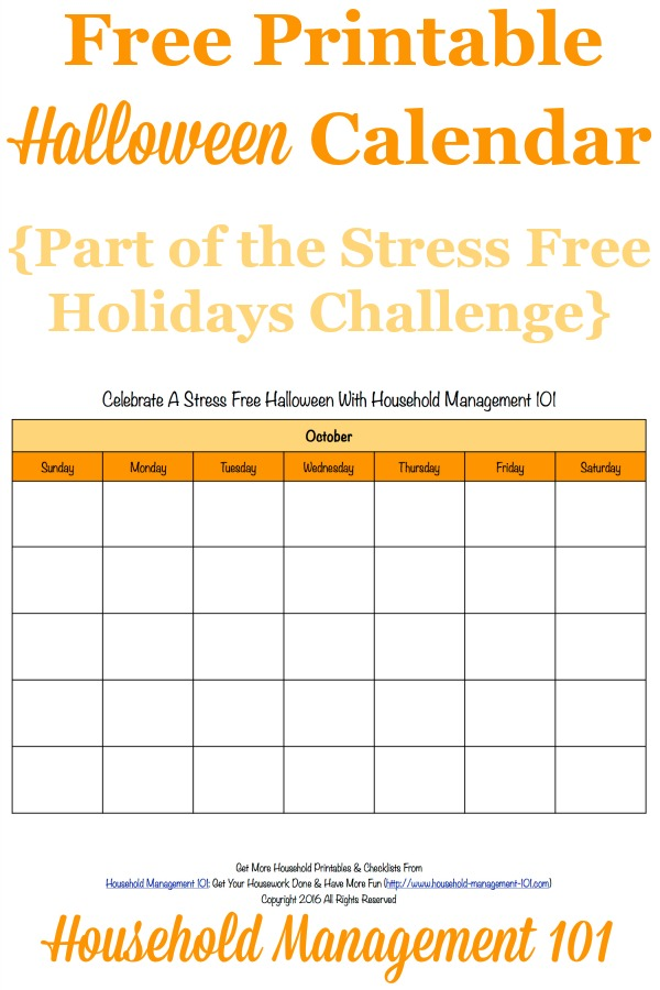 Free printable Halloween calendar for the month of October, that you can use to help plan activites and preparations for this holiday {for use in the Stress Free Holidays Challenge on Household Management 101} #HalloweenCalendar #HalloweenPlanning #OctoberCalendar