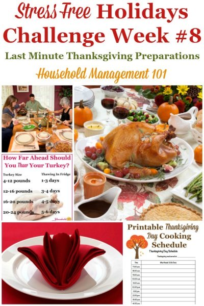 Week #8 of the Stress Free Holidays Challenge is all about last minute Thanksgiving preparations, so you can avoid Thanksgiving stress. It includes free printables and organizing tips {on Household Management 101} #StressFreeHolidays #ThanksgivingPlanning #ThanksgivingPreparation