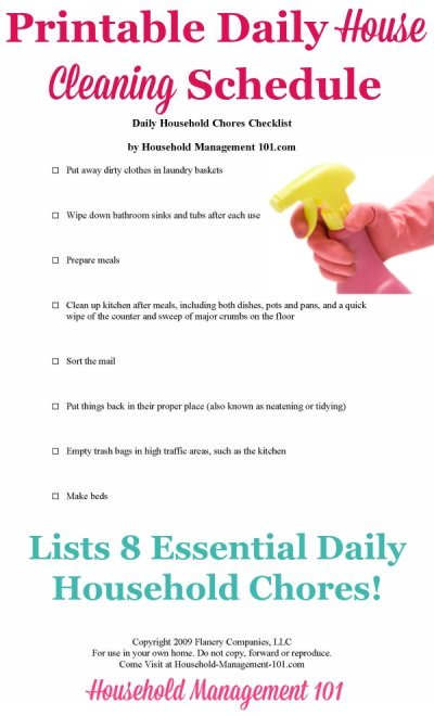 Free printable daily house cleaning schedule listing 8 essential daily household chores that will keep your house looking good most of the time {courtesy of Household Management 101} #CleaningSchedule #DailyRoutine #HouseholdChores