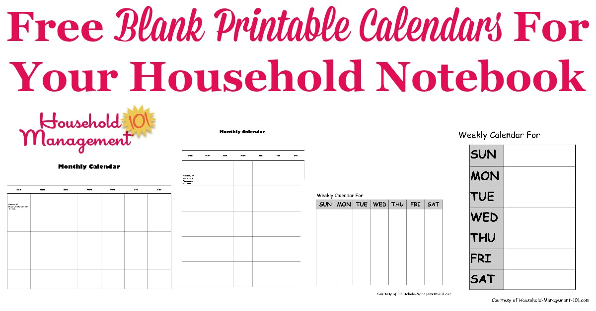 Here are free blank printable calendars, in both monthly and weekly varieties, in both landscape and portrait, to put in your household notebook {on Household Management 101}