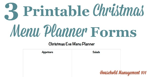 Free printable Christmas menu planner for three different Christmas meals, including for Christmas Eve, Christmas breakfast or brunch, and Christmas dinner {courtesy of Household Management 101} #ChristmasPlanner #ChristmasPrintables #ChristmasPlanning