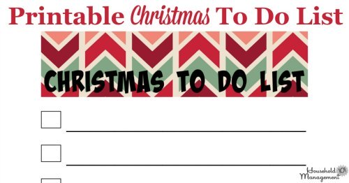 Here is a free printable Christmas to do list that you can use to track the tasks you need to accomplish before the holiday {courtesy of Household Management 101}