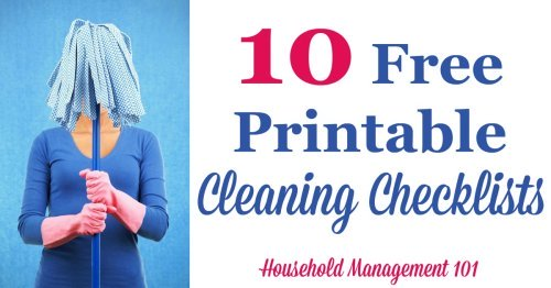 10 free printable cleaning checklists you can add to your household notebook {courtesy of Household Management 101} #CleaningChecklists #CleaningTips #Cleaning