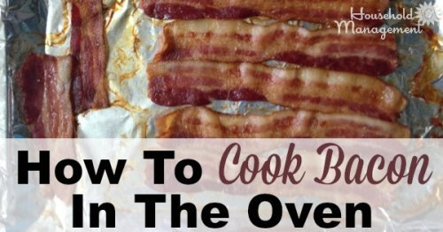 How to cook bacon in the oven, with step by step instructions - so easy and so tasty! {on Household Management 101}