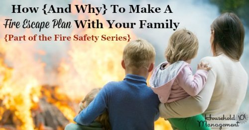 How and why to make a fire escape plan with your family {part of the Fire Safety Series on Household Management 101} #FireSafety #SafetyTips #KidsSafety