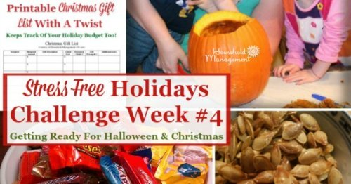 Week #4 of the Stress Free Holidays Challenge is all about enjoying Halloween, which we've been preparing for all month, as well as additional Christmas preparations, plus it includes free printables and organizing tips {on Household Management 101}