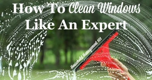 Step by step instructions for how to clean windows like an expert {on Household Management 101}