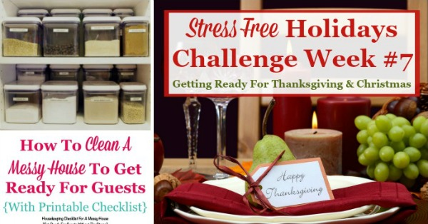 Week #7 of the Stress Free Holidays Challenge is all about planning for Thanksgiving, with a little Christmas planning thrown in as well. It includes free printables and organizing tips {on Household Management 101} #StressFreeHolidays #ThanksgivingPlanning #ChristmasPlanning
