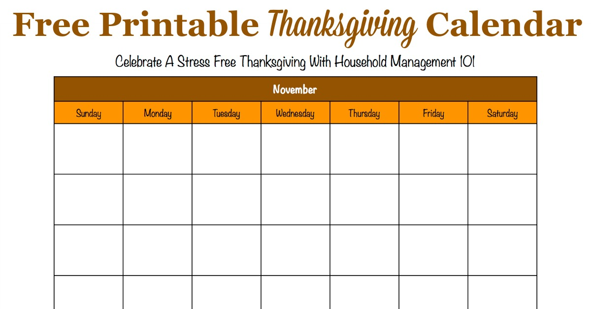 Free printable Thanksgiving calendar for the month of November, that you can use to help plan activites and preparations for this holiday {for use in the Stress Free Holidays Challenge on Household Management 101}