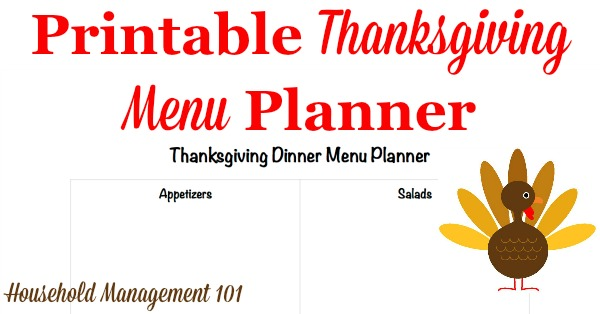 Free printable Thanksgiving dinner menu planner to make sure you don't forget any of your family's favorite dishes on this special holiday, courtesy of Household Management 101 #ThanksgivingPlanner #ThanksgivingPrintable #ThanksgivingPlanning