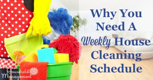 Why you need a weekly house cleaning schedule in your home, plus get examples and resources to give you ideas for creating a schedule that fits your home and family life {on Household Management 101}