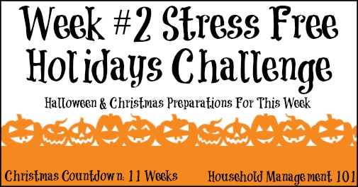 stress free holidays challenge week 2