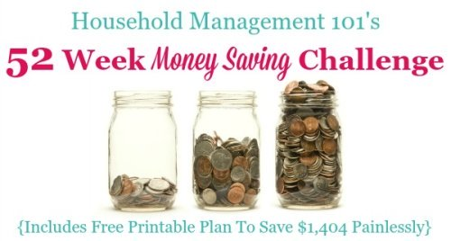 Take the 52 Week Money Saving Challenge and save $1,404 painlessly. There's a free printable savings chart to help you plan {on Household Management 101} #52WeekChallenge #MoneyChallenges #SavingMoney