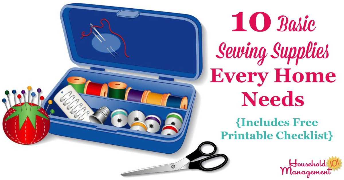 10 basic sewing supplies every home needs, with included free printable basic sewing kit checklist {on Household Management 101}