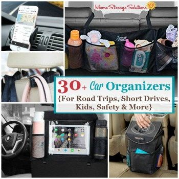 30+ car organizers for road trips, short drives, kids, safety and more