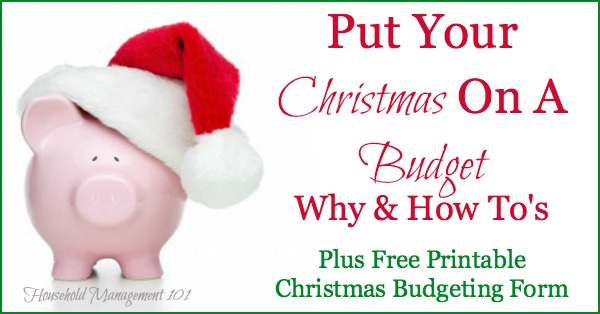 Put Your Christmas On A Budget Why  How Plus Free Printable Form