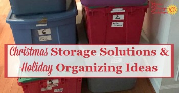 Christmas storage solutions and Holiday organizing ideas {on Home Storage Solutions 101}