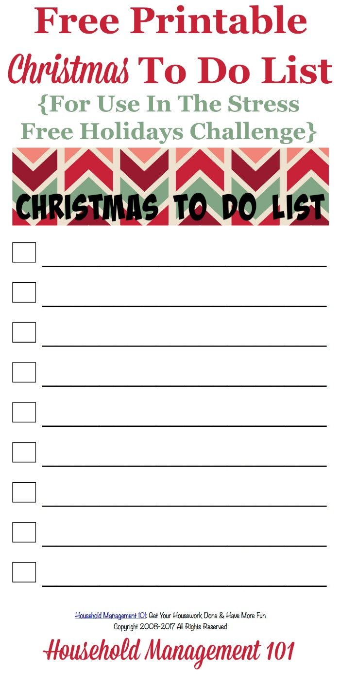 Free printable Christmas to do list, for use in the Stress Free Holidays Challenge, to track the tasks you need to accomplish before the holiday {courtesy of Household Management 101} #ChristmasPrintable #ToDoList #ChristmasList