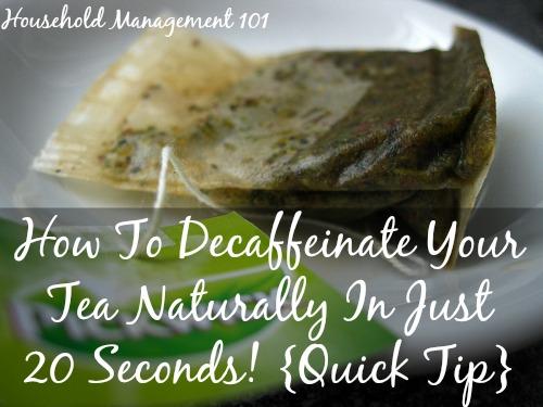 how to decaffeinate your tea naturally