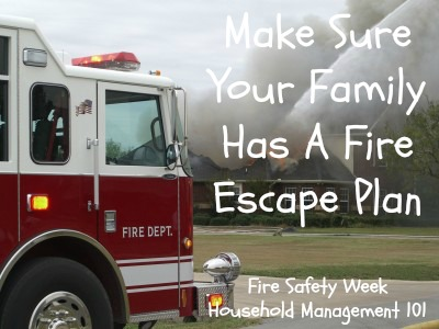 Make sure your family has a fire escape plan, and then practice it regularly! {more information on Household Management 101} #FireSafety #SafetyTips #KidsSafety