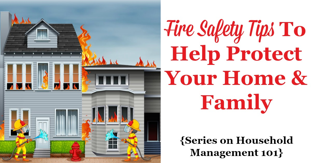 Fire safety tips for keeping your home family safe for Fire prevention tips for home