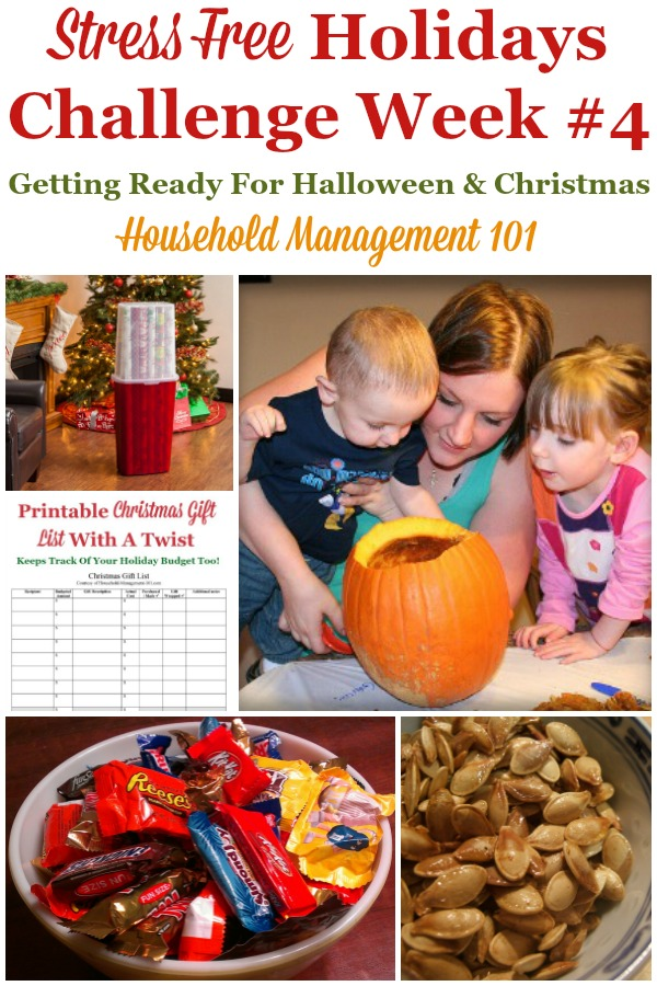 Week #4 of the Stress Free Holidays Challenge is all about enjoying Halloween, which we've been preparing for all month, as well as additional Christmas preparations, plus it includes free printables and organizing tips {on Household Management 101} #StressFreeHolidays #HalloweenPlanning #ChristmasPlanning
