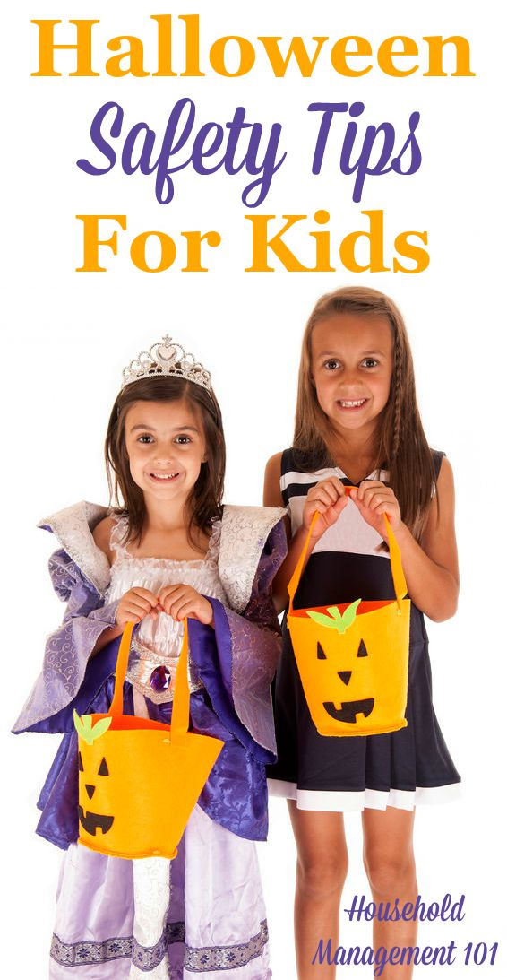 Halloween safety tips for kids, dealing with costume selection, trick or treating and food safety! A must read before Halloween night {on Household Management 101} #HalloweenSafetyTips #KidsSafetyTips #SafetyTips