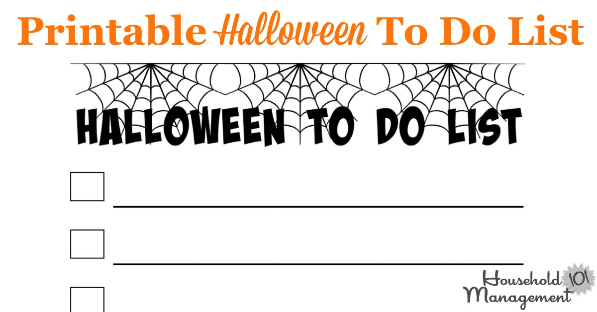 Here is a free printable Halloween to do list that you can use to track the tasks you need to accomplish before the holiday {courtesy of Household Management 101}