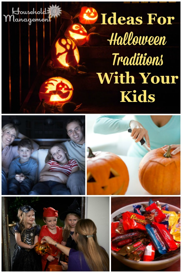 Halloween doesn't have to be scary. Instead, here are ideas for fun family Halloween traditions {on Household Management 101} #HalloweenTraditions #HalloweenIdeas #HalloweenPlanning