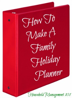 How to make a family holiday planner for a stress free holiday season with links to quite a few free holiday printables {on Household Management 101}