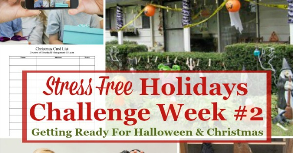 Week #2 of the Stress Free Holidays Challenge is all about getting ready for Halloween and Christmas, and includes free printables and organizing tips {on Household Management 101}