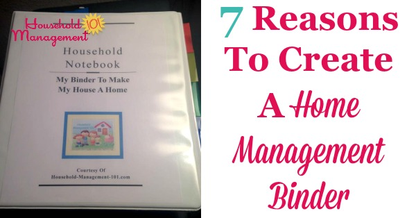 home management binder 7 reasons to create and use one with your family