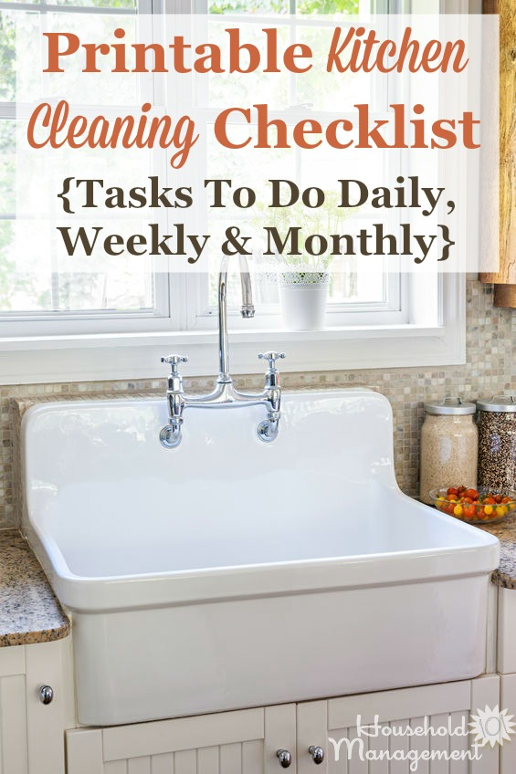 Free printable kitchen cleaning checklist listing tasks to do daily, weekly and monthly to keep your kitchen looking great {courtesy of Household Management 101} #KitchenCleaning #CleaningTips #CleaningChecklist