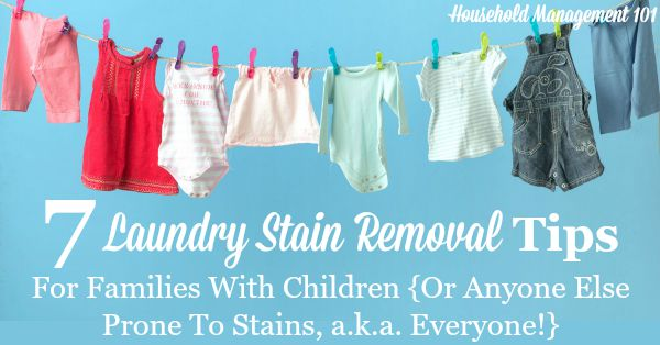7 laundry stain removal tips that can help you know what to do for any type of stain {on Household Management 101}