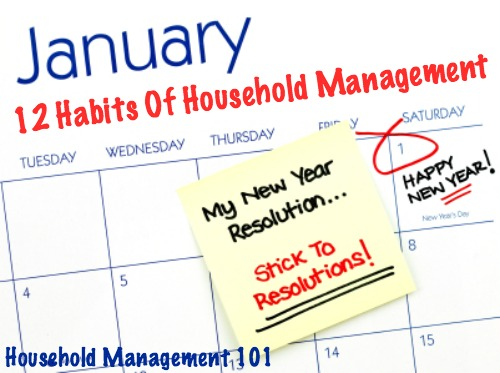 12 habits of household management: New Years Resolutions
