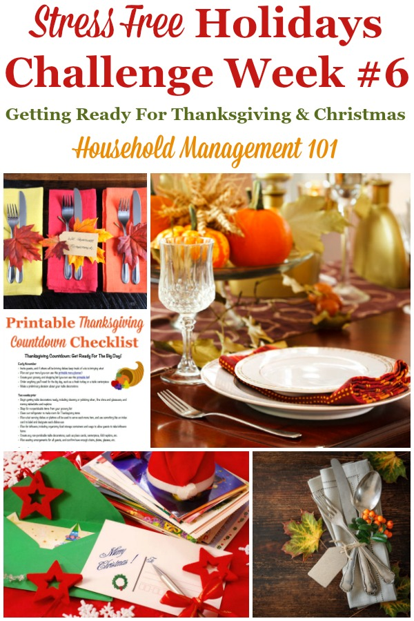 Week #6 of the Stress Free Holidays Challenge is all about planning Thanksgiving, with a little Christmas planning thrown in as well. It includes free printables and organizing tips {on Household Management 101} #StressFreeHolidays #PlanningThanksgiving #ChristmasPlanning