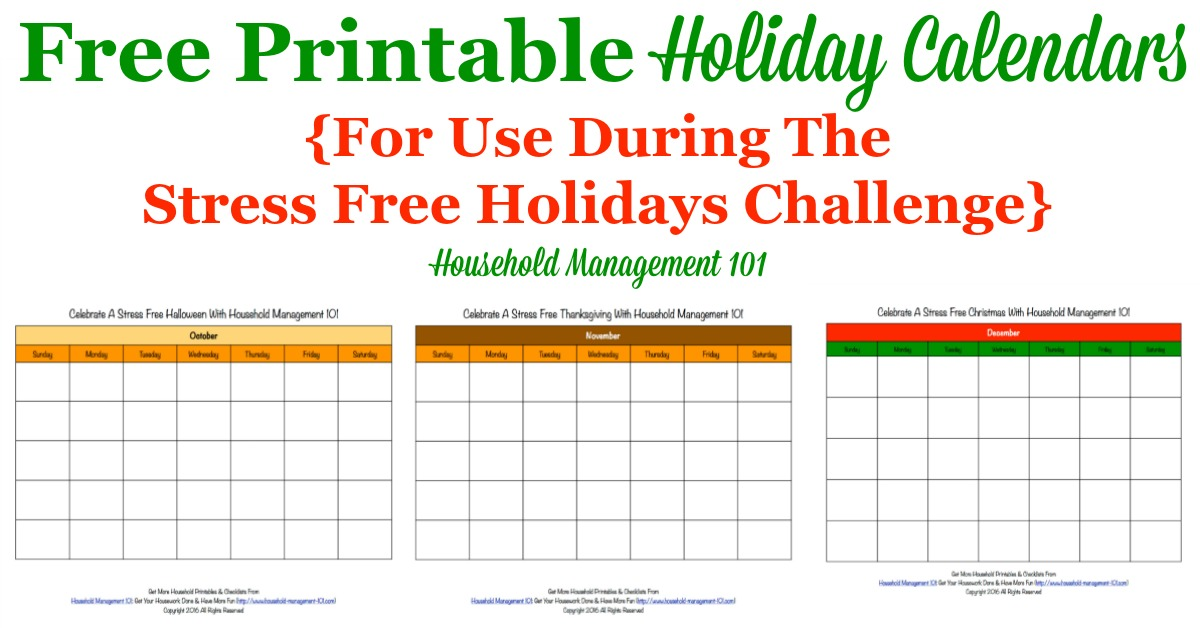 Free Printable Holiday Calendars 3 Months Of Calendars For Stress