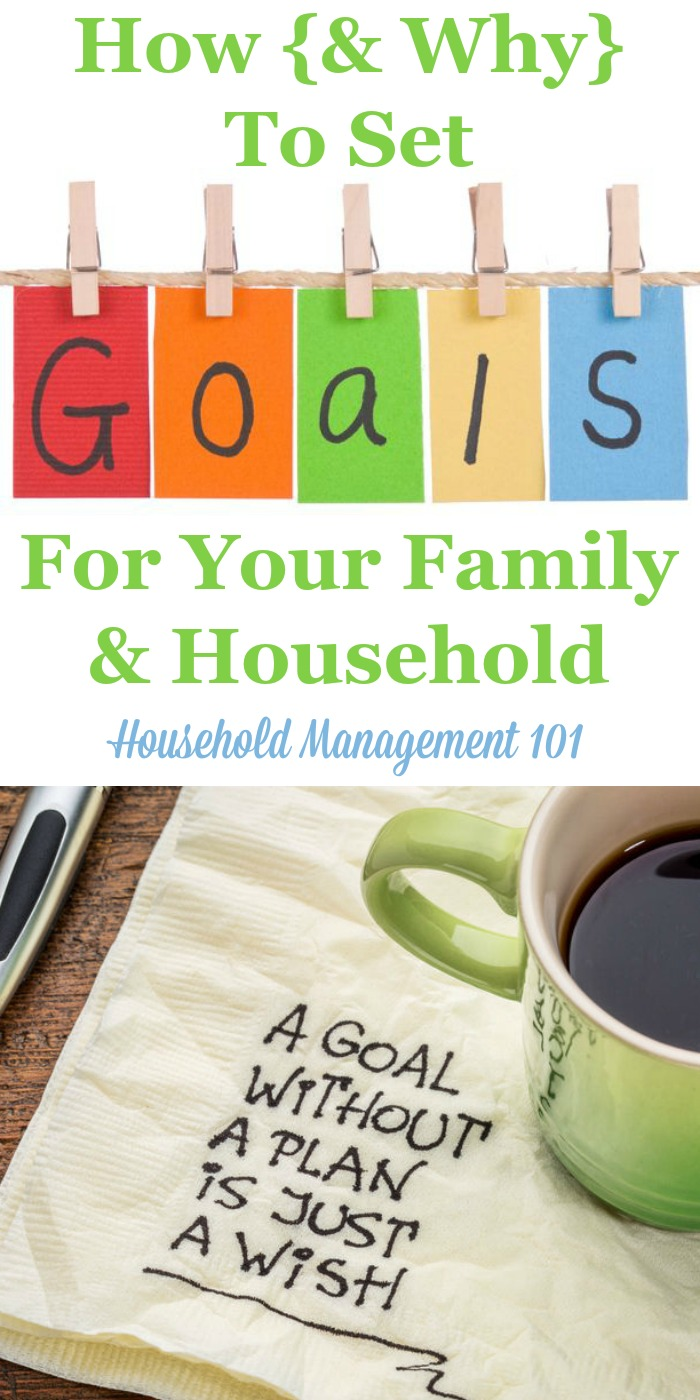 How and why to set goals for your family and household {on Household Management 101} #SettingGoals #GoalSetting #HouseholdManagement
