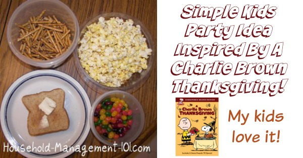 Simple party idea for kids inspired by A Charlie Brown Thanksgiving! Enjoy the same food Snoopy made for their Thanksgiving feast while watching this classic with your kids {on Household Management 101} #ThanksgivingIdeas #ThanksgivingParty #ThanksgivingFun
