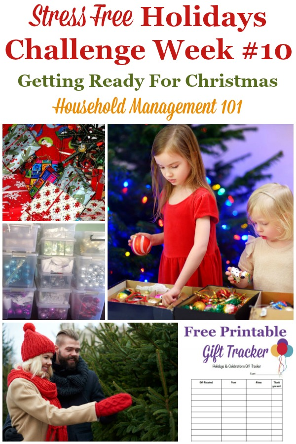 Week #10 of the Stress Free Holidays Challenge, with this week's tasks to make your Christmas stress free and fun by planning ahead {on Household Management 101} #ChristmasPlanning #ChristmasPreparation #StressFreeHolidays