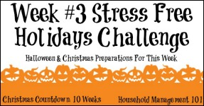 Stress Free Holidays Week 3