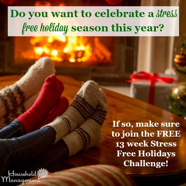 If you want a stress free Christmas season this year, make sure to join the FREE Stress Free Holidays Challenge, plus get lots of free holiday planning printables, including a Christmas planner {on Household Management 101} #StressFreeHolidays #StressFreeChristmas #HolidayPlanning