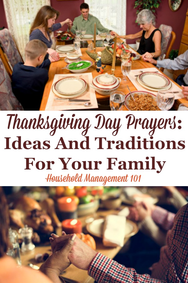 Here are some ideas and traditions you can start with your family as part of your Thanksgiving Day prayers, to celebrate the real meaning of the holiday {on Household Management 101} #Thanksgiving #ThanksgivingDayPrayer #ThanksgivingPrayer