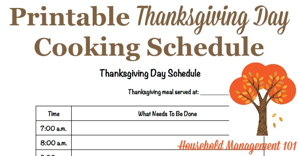 Free printable Thanksgiving day schedule for use as your cooking countdown to the big meal {courtesy of Household Management 101} #ThanksgivingPlanner #ThanksgivingPrintables #ThanksgivingPlanning