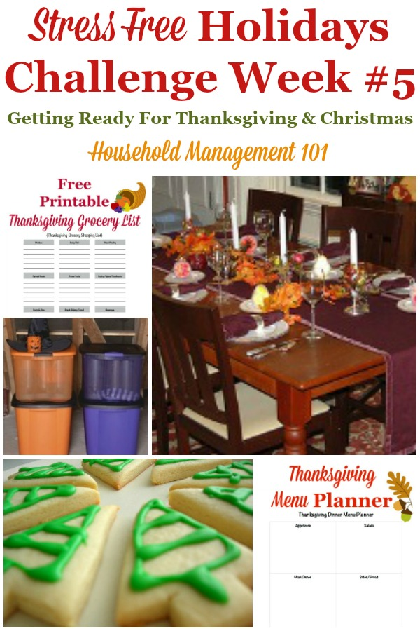 Week #5 of the Stress Free Holidays Challenge is all about cleaning up from Halloween, plus Thanksgiving planning and a little more Christmas preparation, plus it includes free printables and organizing tips {on Household Management 101} #StressFreeHolidays #ThanksgivingPlanning #ChristmasPlanning